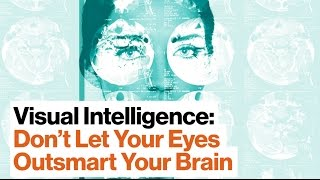 Download 4 Steps for Optimizing Situational Awareness and Visual Intelligence | Amy Herman Video
