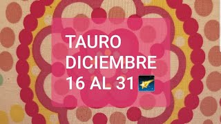 Download TAURO DICIEMBRE 16 AL 31- ES HORA ..POR VIENE LO INESPERADO A..😍 Video