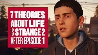 Download 7 Life is Strange 2 Theories after Episode 1 Video