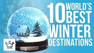 Download Top 10 Best Winter Destinations In The World Video