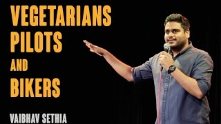Download Vegetarians Bikers and Pilots | Stand up comedy by Vaibhav Sethia Video