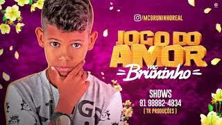 Download MC BRUNINHO - JOGO DO AMOR - BATIDÃO ROMÂNTICO Video