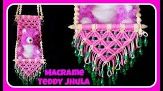 Download Unique Macrame Teddy Jhula Video