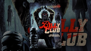 Download Billy Club | Full Horror Movie Video