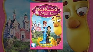 Download The Princess and The Magic Mirror Video