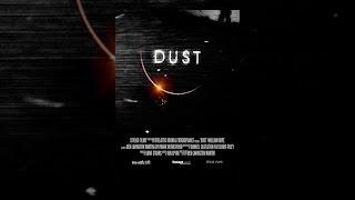 Download Dust Video