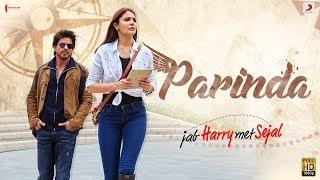 Download PARINDA – Anushka Sharma | Shah Rukh Khan | Pritam | Pardeep Sran | Latest Hit Song 2017 Video