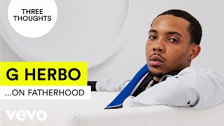 Download G Herbo - Three Thoughts On Fatherhood Video