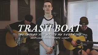 Download Trash Boat - Everlong (Acoustic) [Foo Fighters Cover] - The Things You Wrote Me Sessions Video