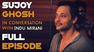 Download Sujoy Ghosh | Full Episode | The Boss Dialogues Video