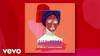 Download Disclosure - Ultimatum (Audio) ft. Fatoumata Diawara Video