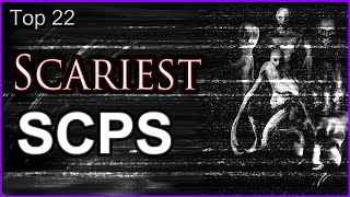 Download Top 22 Scariest SCPS Video