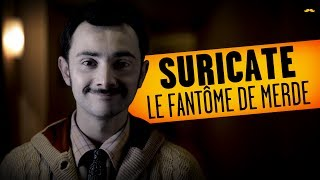 Download SURICATE - Le Fantôme de Merde / Shitty Ghost Video