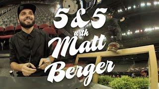 Download 5&5 with Matt Berger Video