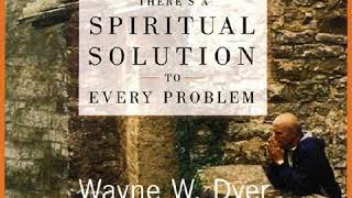 Download Wayne Dyer - Theres A Spiritual Solution To Every Problem Video