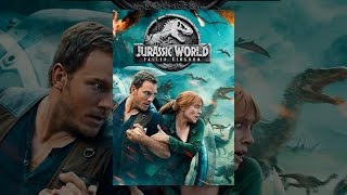 Download Jurassic World: Fallen Kingdom Video