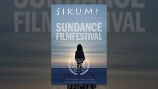 Download Sundance Film Festival Classics ″Sikumi″ Video