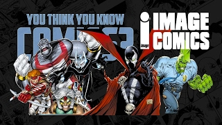 Download Image Comics - You Think You Know Comics? Video