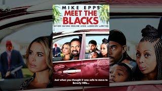 Download Meet the Blacks Video