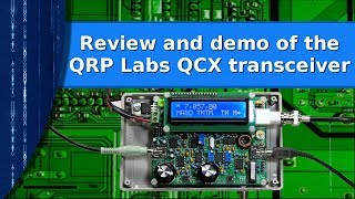 Download Ham Radio - Review and demo of the QRP labs QCX transceiver kit. Video