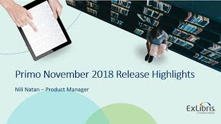 Download Primo November 2018 Release Overview Video