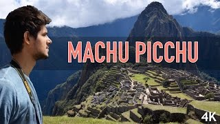 Download Machu Picchu 2017, Peru | Travel Wonders of World by Dhruv Rathee Video