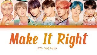 Download BTS - Make It Right (방탄소년단 - Make It Right) [Color Coded Lyrics/Han/Rom/Eng/가사] Video