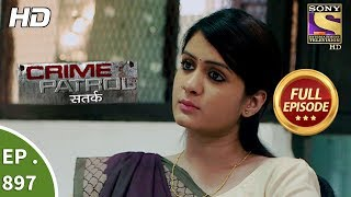 Download Crime Patrol - Ep 897 - Full Episode - 18th February, 2018 Video