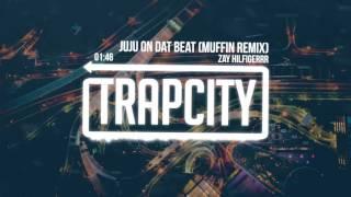 Download Zay Hilfigerrr - Juju On Dat Beat (Muffin Remix) Video