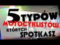Download 5 Typów motocyklistów których spotkasz Video