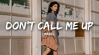 Download Mabel - Don't Call Me Up (Lyrics) Video