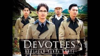 Download berjalan tanpa henti- devotees Video