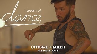 Download I Dream Of Dance (2018) | Official Trailer HD Video