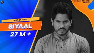 Download SIYAAL FULL VIDEO || JASS BAJWA || JATT SAUDA || GUPZ SEHRA || CROWN RECORDS || Video