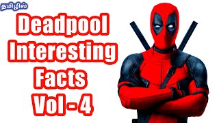 Download Deadpool Interesting Facts in Tamil Vol - 4 Video