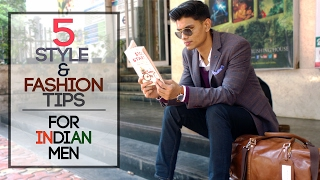 Download 5 FASHION and STYLE TIPS for INDIAN MEN | Stylish Tips for Indian Men | Mayank Bhattacharya Video