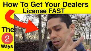 Download How To Easily Get Your Dealers License Video