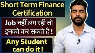 Download Best 4 Short Term Financial Certification   Job Oriented Certificate   After Graduation   After 12th Video