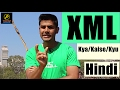 Download XML Kya hota hai ? / eXtensible Markup Language / Explained In Hindi Video