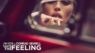 Download Avicii vs. Conrad Sewell - Taste The Feeling Video