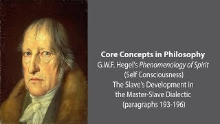 Download G.W.F. Hegel on the Slave's Development in the Master-Slave Dialectic - Philosophy Core Concepts Video
