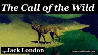 Download THE CALL OF THE WILD by Jack London - FULL AudioBook | Greatest Audio Books Video
