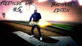 Download GTA 5 ONLINE | Freemode War #5 | FIRST DAY IN BADSPORT Video