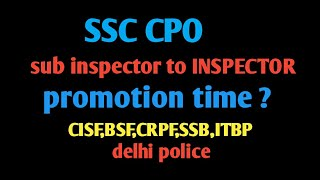 Download SSC CPO,Sub inspector to Inspector promotions time in CAPF&Dp |tips in ur mobile Video