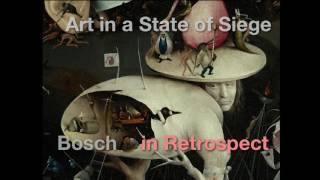 Download Art in a State of Siege: Hieronymus Bosch in Retrospect Video