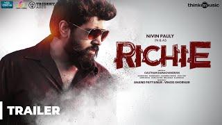 Download Richie Trailer ( 4K ) | Nivin Pauly, Natty, Shraddha Srinath, Lakshmi Priyaa | B. Ajaneesh Loknath Video