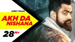 Download Akh Da Nishana (Full Song) | Amrit Maan | Deep Jandu | Latest Punjabi Song | Speed Records Video