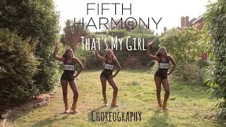 Download Fifth Harmony - That's My Girl | @LeoniJoyce Choreography/Vlog Video