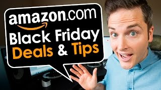 Download Amazon Black Friday Deals and Tips Video