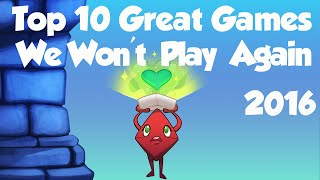 Download Top 10 Great Games We Won't Play Again! Video